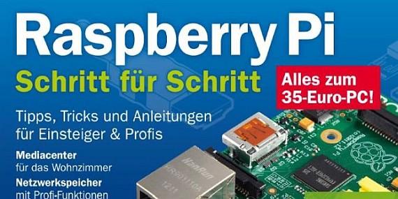 Heute gratis herunterladen: PC-WELT Hacks - alles zum Raspberry Pi