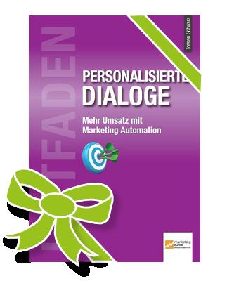 Autor verschenkt Buch: Leitfaden Personalisierte Dialoge: 272 Seiten als PDF
